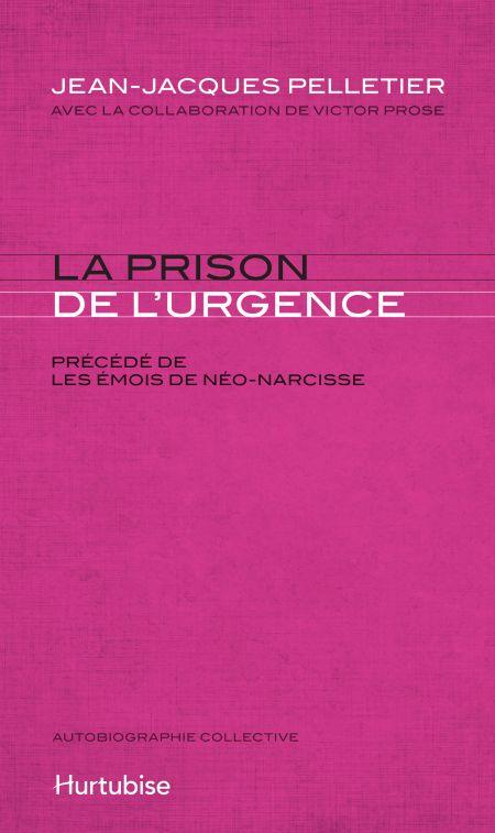 Couverture: La Prison de l'urgence